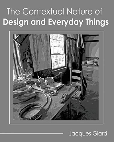 9781465273901: The Contextual Nature of Design and Everyday Things