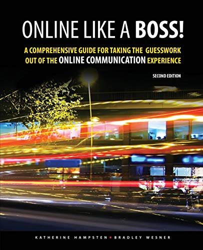 9781465274380: Online Like a Boss! A Comprehensive Guide for Taking the Guesswork Out of the Online Communication Experience