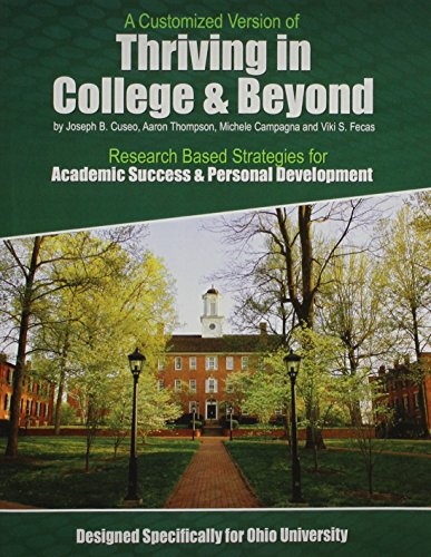 9781465274564: A Customized Version of Thriving in College and Beyond: Research Based Strategies for Academic Success AND Personal Development Designed Specifically for Ohio University