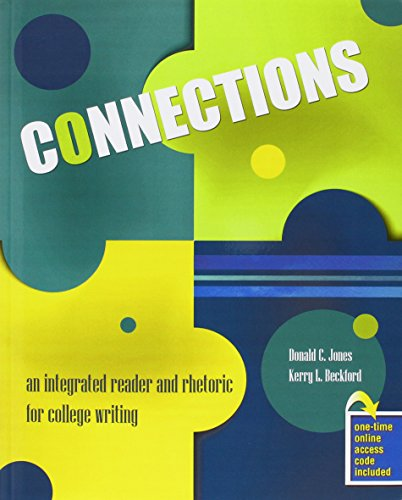 9781465274571: Connections: An Integrated Reader and Rhetoric for College Writing
