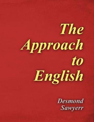 9781465274663: The Approach to English