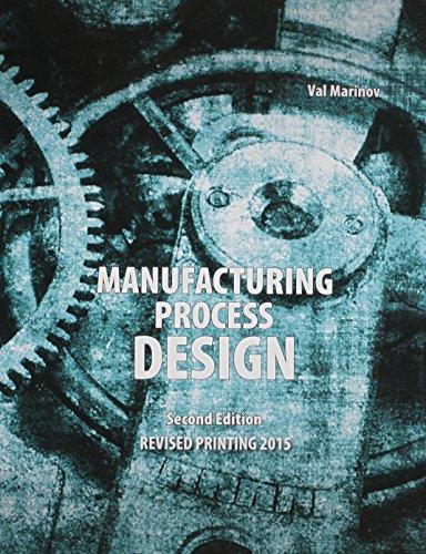 9781465274991: Manufacturing Process Design