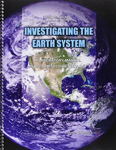 9781465275462: Investigating the Earth System: A Laboratory Manual in Applied Physical Geology
