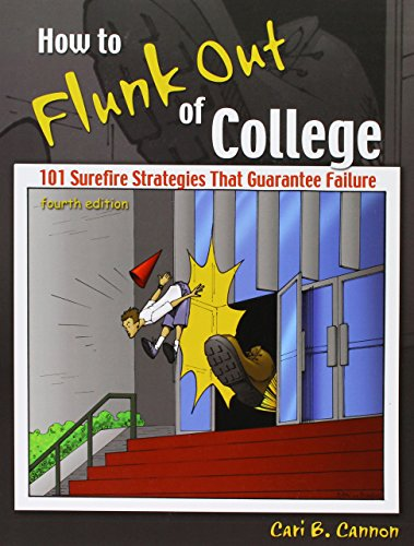 9781465276476: How to Flunk Out of College: 101 Surefire Strategies That Guarantee Failure