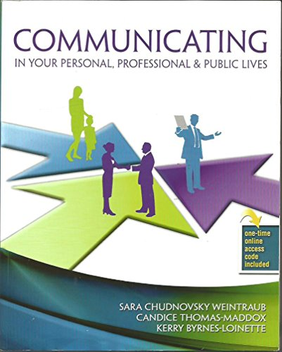 9781465276957: Communicating In Your Personal, Professional & Public Lives