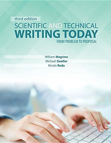 Scientific and Technical Writing Today: From Problem: William Magrino; GOELLER