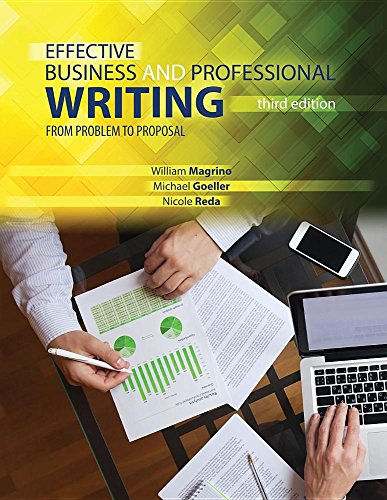 Effective Business and Professional Writing: From Problem: REDA NICOLE, GOELLER