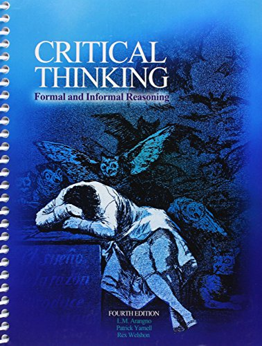 9781465277619: Critical Thinking: Formal and Informal Reasoning