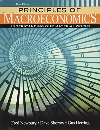 9781465278081: Principles of Macroeconomics: Understanding Our Material World