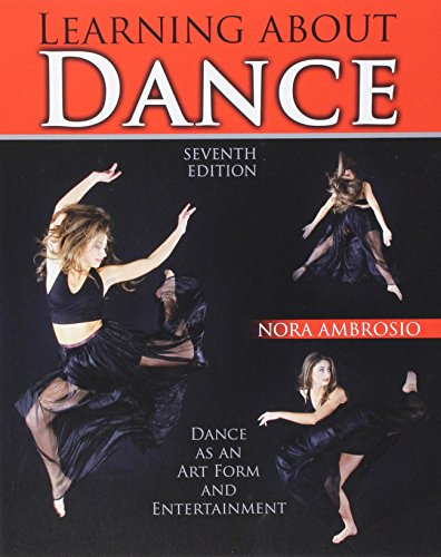 9781465278616: Learning about Dance: Dance as an Art Form and Entertainment