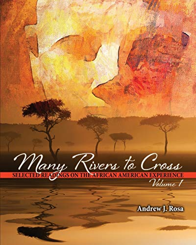 9781465280596: Many Rivers to Cross: Selected Readings on the African American Experience: 1
