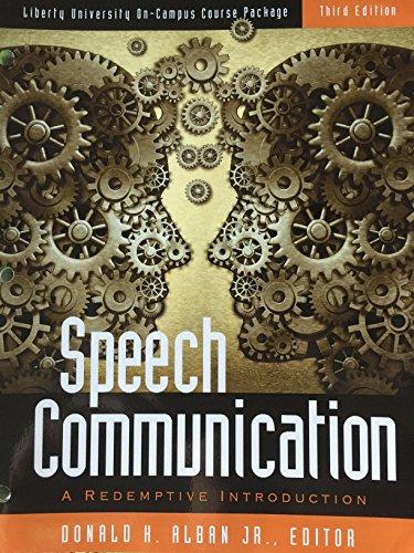 9781465280725: Speech Communication: A Redemptive Introduction 9781465280725