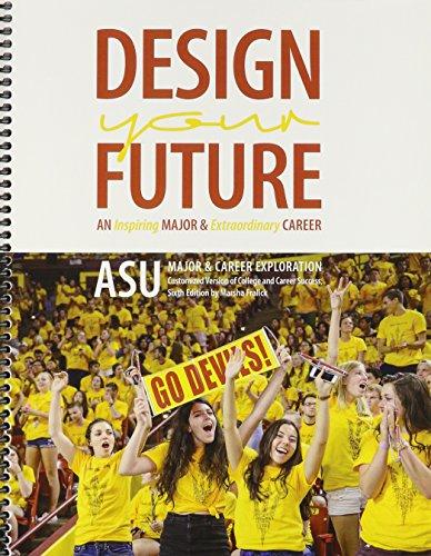 9781465281005: Design Your Future: An Inspiring Major AND Extraordinary Career