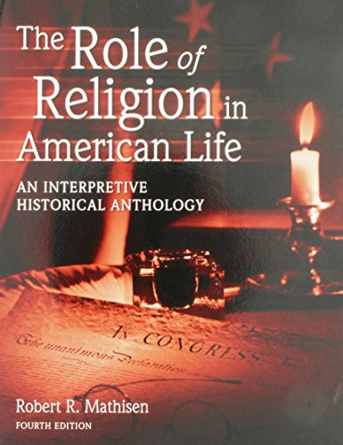 9781465281531: The Role of Religion in American Life: An Interpretive Historical Anthology