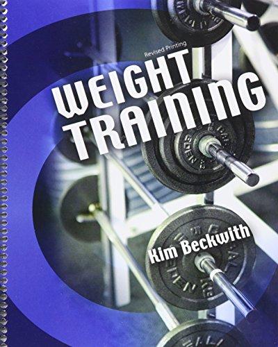 9781465281838: Weight Training