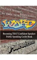 9781465283863: WORD - Becoming THAT Confident Speaker: Public Speaking Guide Book