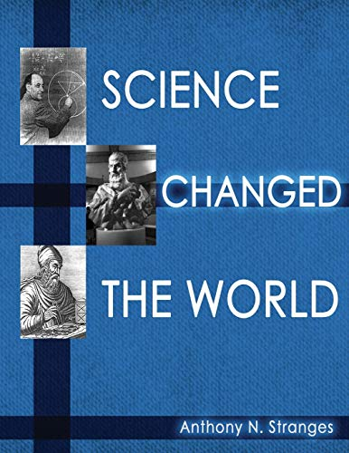 Science Changed the World: Anthony Stranges