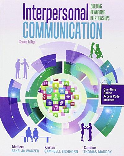 9781465284631: Interpersonal Communication: Building Rewarding Relationships