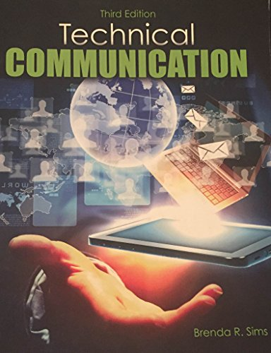 Technical Communication Third Edition: Brenda R. Sims