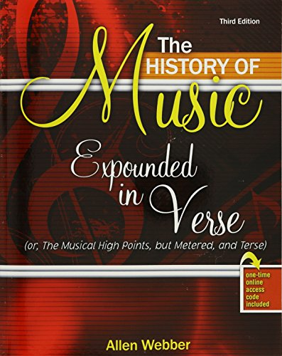 The History of Music Expounded in Verse: WEBBER ALLEN