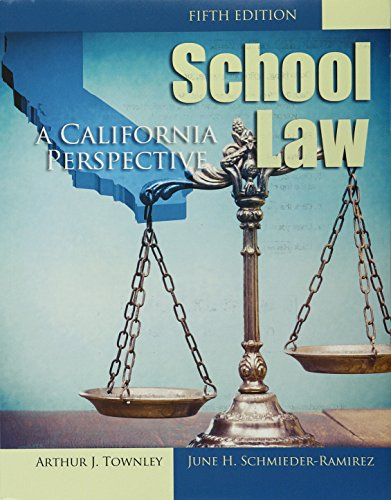 9781465288769: School Law: A California Perspective