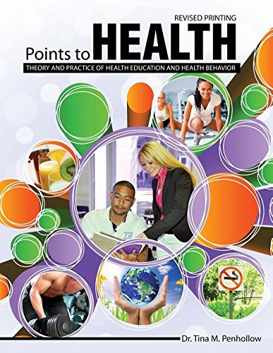 9781465289957: Points to Health: Theory and Practice of Health Education and Health Behavior