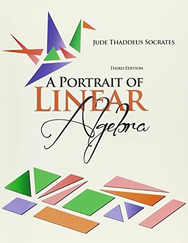 9781465290533: A Portrait of Linear Algebra
