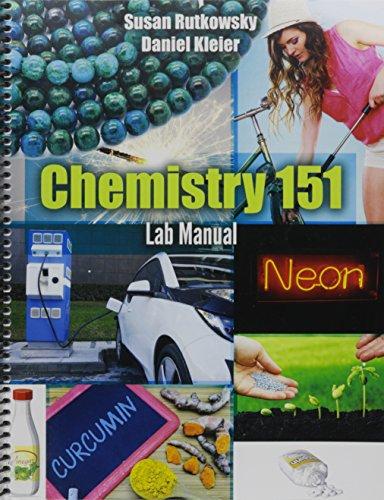 Chemistry 151 Lab Manual: KLEIER DANIEL; RUTKOWSKY SUSAN