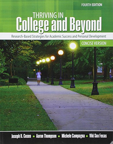9781465290946: Thriving in College and Beyond: Research-Based Strategies for Academic Success and Personal Development: Concise Version