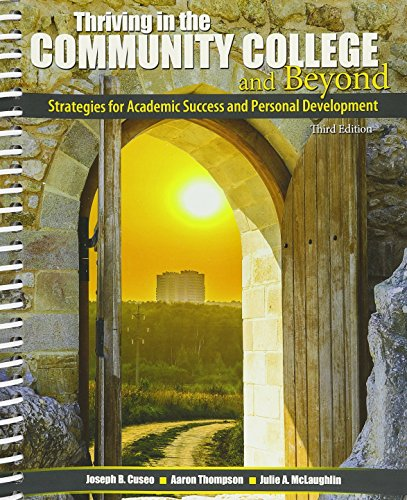 9781465290984: Thriving in the Community College and Beyond: Strategies for Academic Success and Personal Development - Cincinnati State