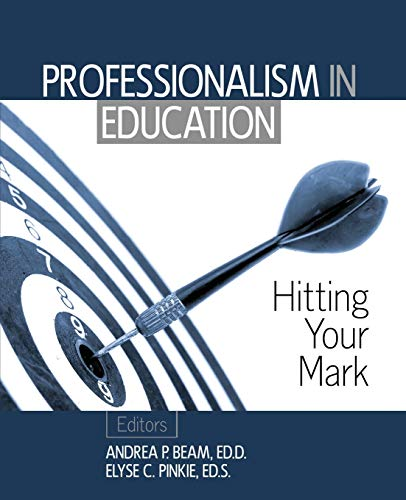 9781465291776: Professionalism in Education: Hitting Your Mark