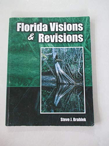 9781465291981: Florida Visions and Revisions - text