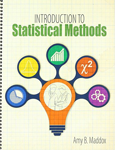 Introduction to Statistical Methods: Amy Maddox