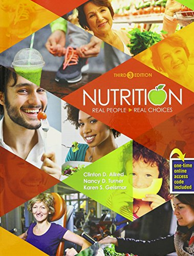 9781465293480: Nutrition: Real People, Real Choices