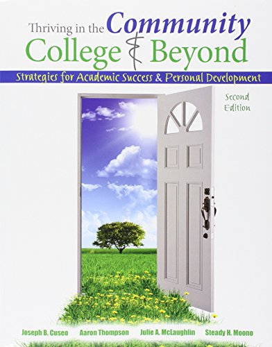 9781465294395: Thriving in the Community College and Beyond: Strategies for Academic Success and Personal Development