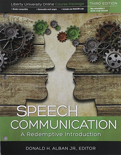 Speech Communication: A Redemptive Introduction: Liberty University: Alban, Donald H.,