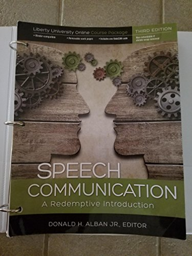 Speech Communications: A Redemptive Introduction: Donald H Alban