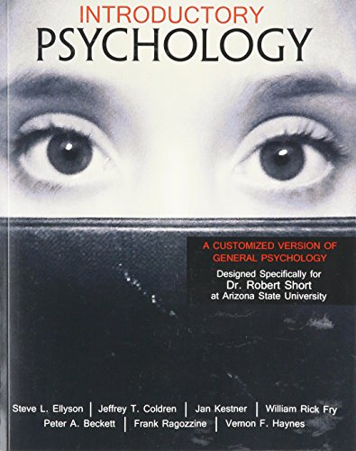 Introductory Psychology: A Customized Version of General: SHORT ROBERT