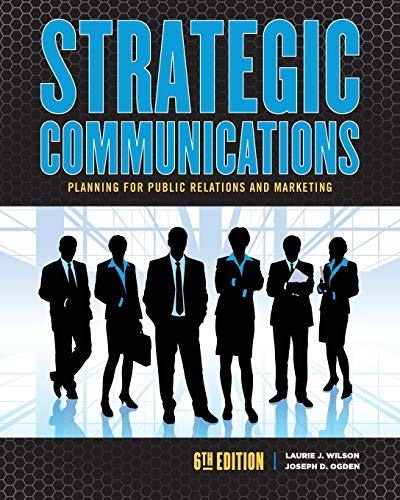 9781465297747: Strategic Communications Planning for Public Relations and Marketing