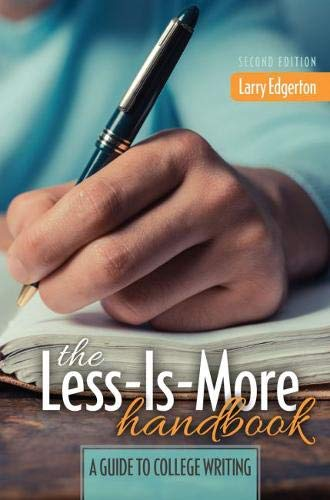 The Less-Is-More Handbook : A Guide to: Larry G. Edgerton