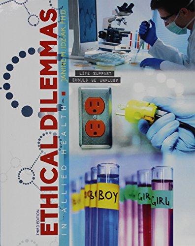 Ethical Dilemmas in Allied Health: IDZIAK JANINE M