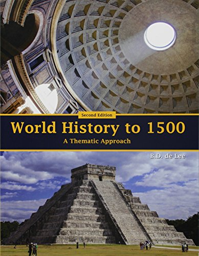 9781465299536: World History to 1500: A Thematic Approach