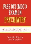 9781465300157: PASS OCI (MOCI) EXAM IN PSYCHIATRY: Techniques and structure you need