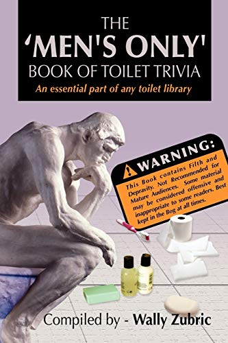 9781465301277: The 'Men's Only' Book Of Toilet Trivia