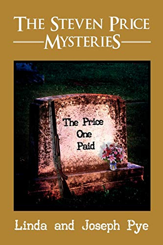 The Steven Price Mysteries: The Price One Paid: Linda Pye