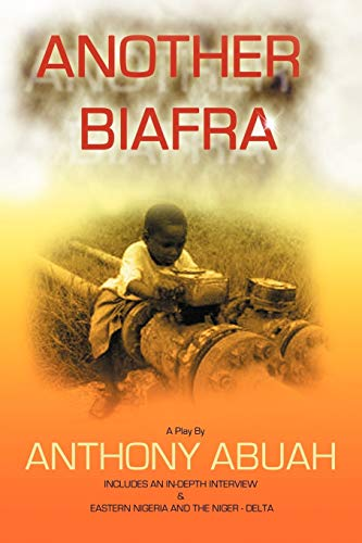 Another Biafra: Anthony Abuah