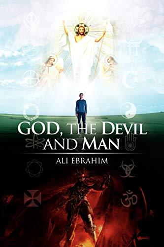 God, the Devil and Man: Ali Ebrahim