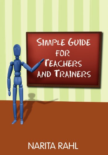 Simple Guide for Teachers and Trainers: Narita Rahl
