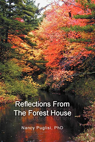 9781465307446: Reflections from The Forest House