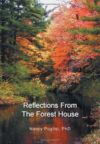 9781465307453: Reflections from The Forest House
